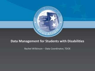 Data Management for Students with Disabilities