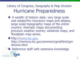 Library of Congress, Geography & Map Division Hurricane Preparedness