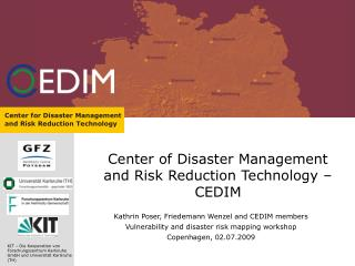 Center of Disaster Management and Risk Reduction Technology – CEDIM