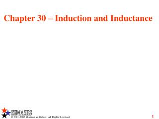 Chapter 30 – Induction and Inductance