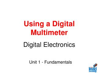 Using a Digital Multimeter Digital Electronics