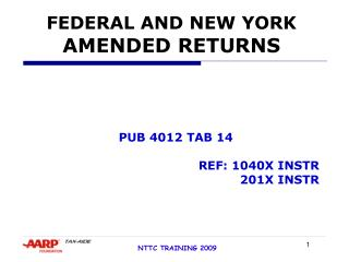 FEDERAL AND NEW YORK AMENDED RETURNS
