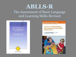 ABLLS-R The Assessment of Basic Language  and Learning Skills-Revised