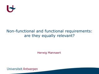 Non-functional and functional requirements:  are they equally relevant?