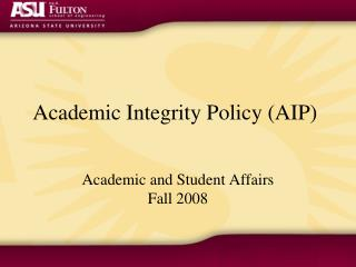 Academic Integrity Policy (AIP)
