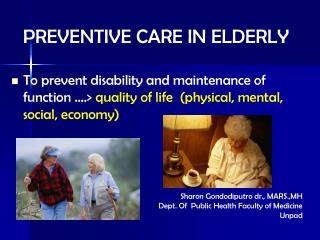 PREVENTIVE CARE IN  ELDERLY