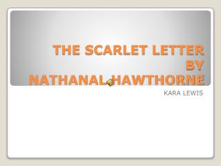 THE SCARLET LETTER BY NATHANAL HAWTHORNE