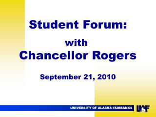 Student Forum: with  Chancellor Rogers September 21, 2010