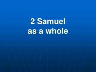 2 Samuel  as a whole
