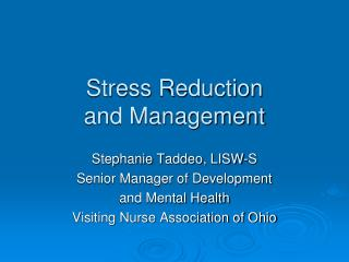 Stress Reduction  and Management