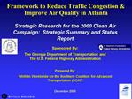 Framework to Reduce Traffic Congestion  Improve Air Quality in Atlanta