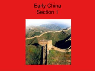 Early China Section 1