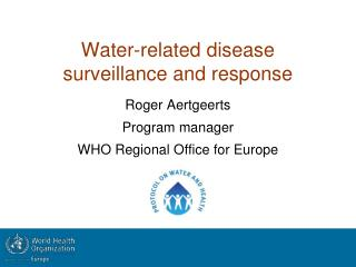 Water-related disease surveillance and response