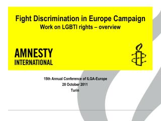 Fight Discrimination in Europe Campaign Work on LGBTI rights – overview