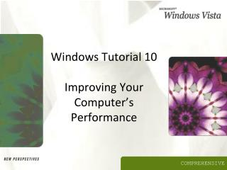 Windows Tutorial 10 Improving Your Computer's Performance