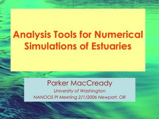 Analysis Tools for Numerical Simulations of Estuaries