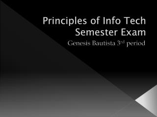Principles of Info Tech Semester Exam