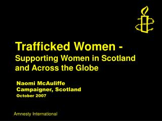 Trafficked Women -  Supporting Women in Scotland and Across the Globe