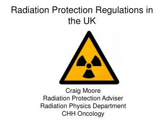 Radiation Protection Regulations in the UK
