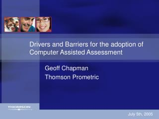 Drivers and Barriers for the adoption of Computer Assisted Assessment