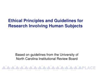 Ethical Principles and Guidelines for Research Involving Human Subjects