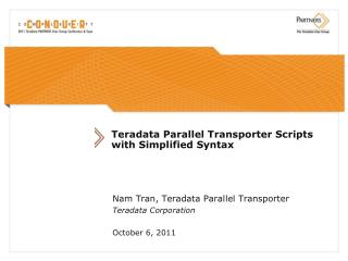 Teradata Parallel Transporter Scripts with Simplified Syntax