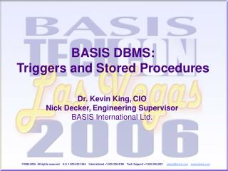 BASIS DBMS: Triggers and Stored Procedures