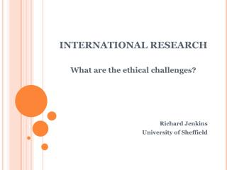 INTERNATIONAL RESEARCH