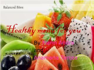 Healthy menu for you