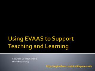 Using EVAAS to Support Teaching and Learning