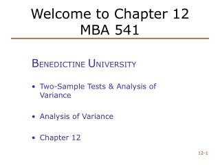 Welcome to Chapter 12 MBA 541