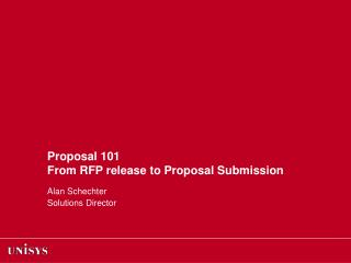 Proposal 101 From RFP release to Proposal Submission