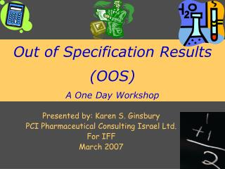 Out of Specification Results (OOS) A One Day Workshop