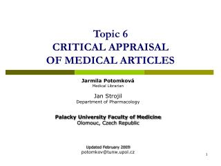 Topic  6 CRITICAL APPRAISAL  OF MEDICAL ARTICLES