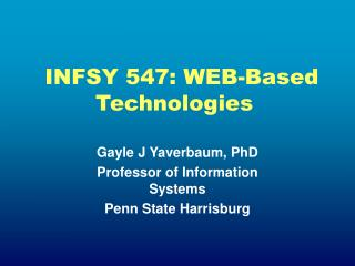 INFSY 547: WEB-Based        Technologies