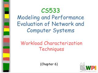 CS533 Modeling and Performance Evaluation of Network and Computer Systems