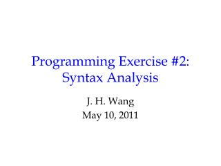 Programming Exercise #2: Syntax Analysis