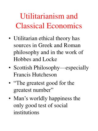 Utilitarianism and Classical Economics