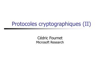 Protocoles cryptographiques (II)