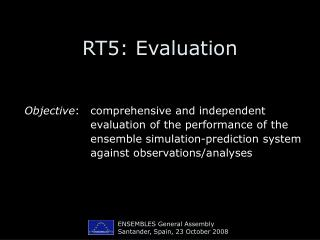 RT5: Evaluation