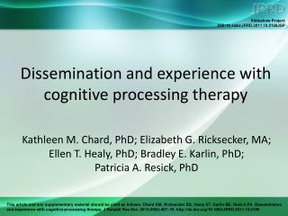 Dissemination and experience with cognitive processing therapy