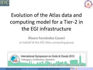 Evolution of the Atlas data and computing model for a Tier-2 in the EGI infrastructure
