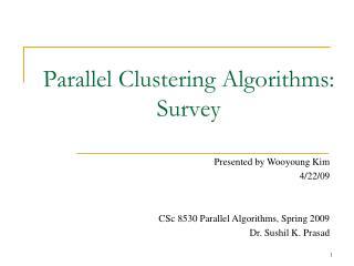 Parallel Clustering Algorithms: Survey