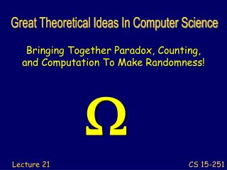 Bringing Together Paradox, Counting, and Computation To Make Randomness!