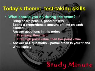 Today's theme:  test-taking skills