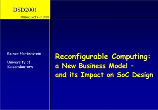 Reconfigurable Computing: a New Business Model –  and its Impact on SoC Design