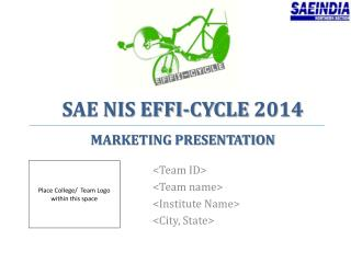 SAE NIS EFFI-CYCLE 2014 MARKETING PRESENTATION