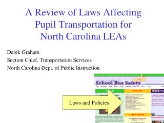 A Review of Laws Affecting Pupil Transportation for  North Carolina LEAs