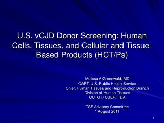 U.S. vCJD Donor Screening: Human Cells, Tissues, and Cellular and Tissue-Based Products HCT