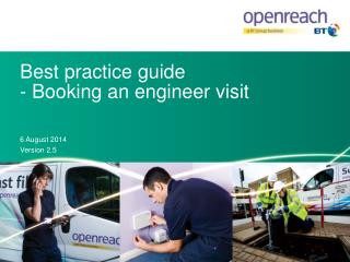 Best  practice  guide -  Booking an engineer  visit